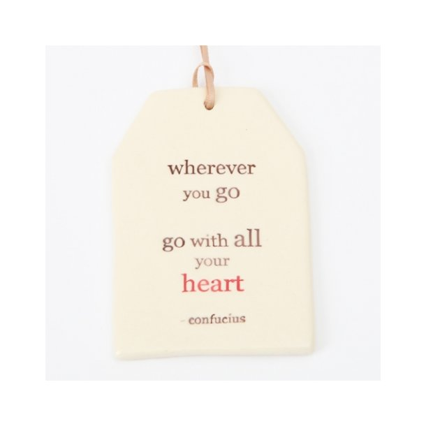 Paper boat press - Quote tag, wherever you go, go with all your heart