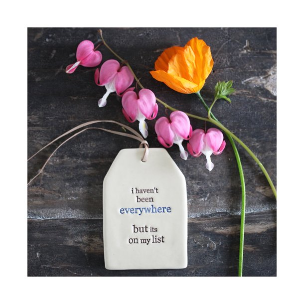 Paper boat press - Quote tag, i haven't been everywhere but is on my list